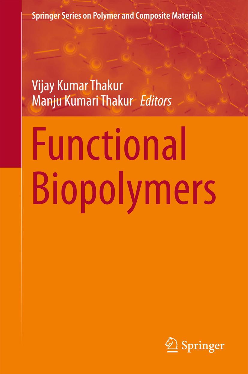 Thakur, Manju Kumari - Functional Biopolymers, ebook