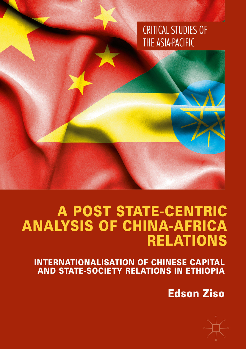 Ziso, Edson - A Post State-Centric Analysis of China-Africa Relations, ebook