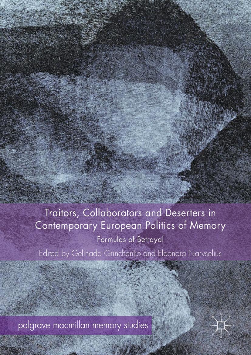 Grinchenko, Gelinada - Traitors, Collaborators and Deserters in Contemporary European Politics of Memory, ebook
