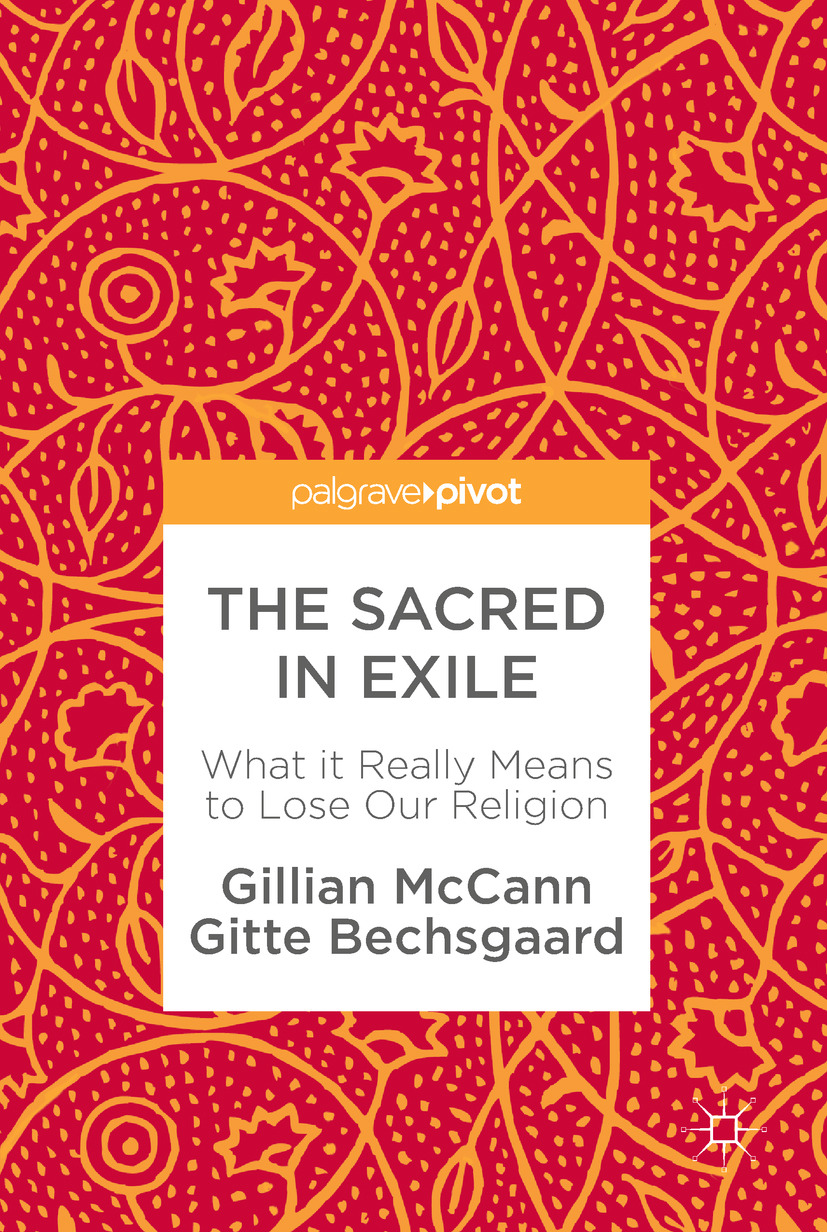 Bechsgaard, Gitte - The Sacred in Exile, ebook