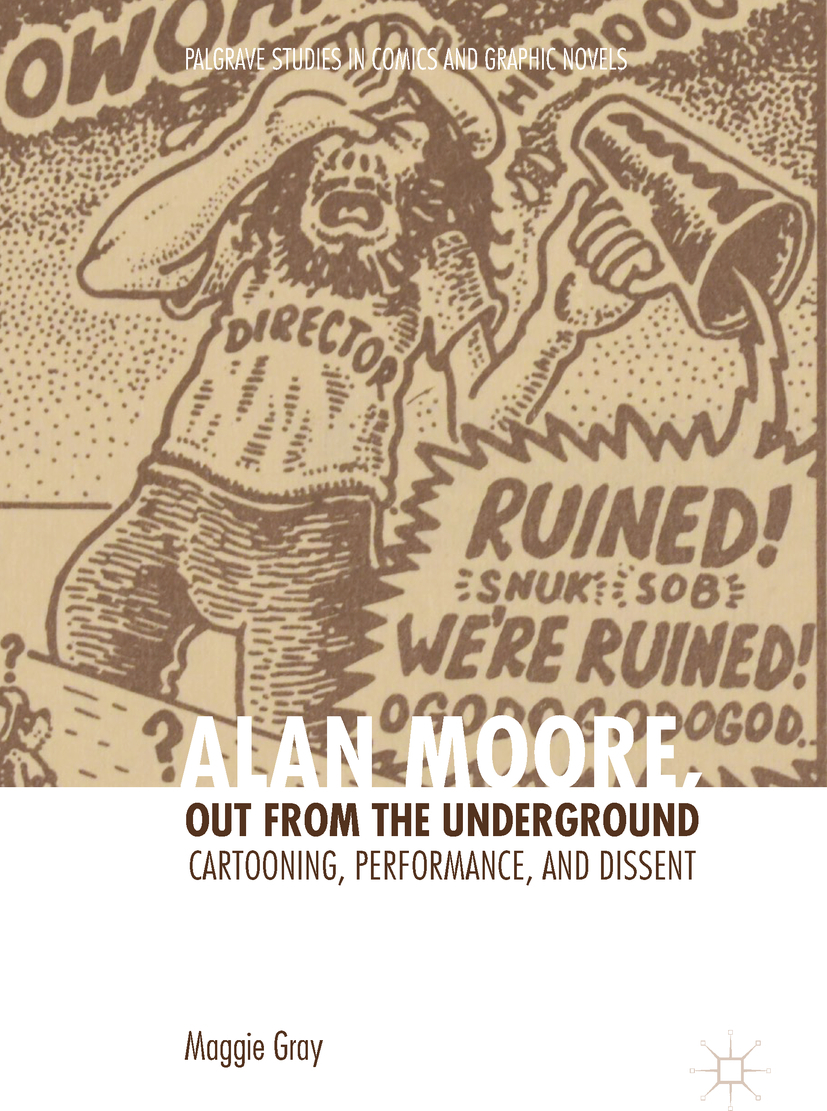 Gray, Maggie - Alan Moore, Out from the Underground, ebook