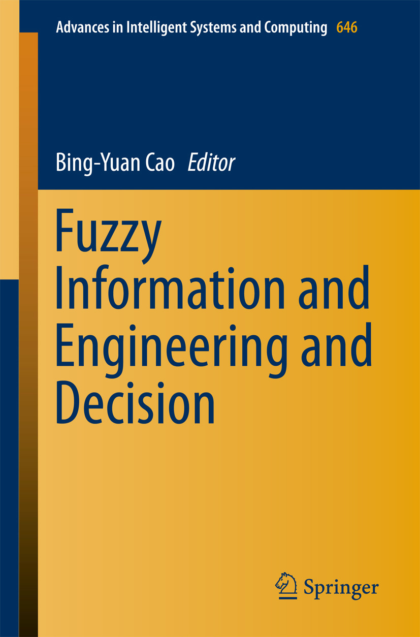 Cao, Bing-Yuan - Fuzzy Information and Engineering and Decision, ebook