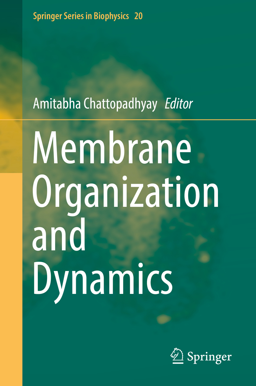 Chattopadhyay, Amitabha - Membrane Organization and Dynamics, ebook