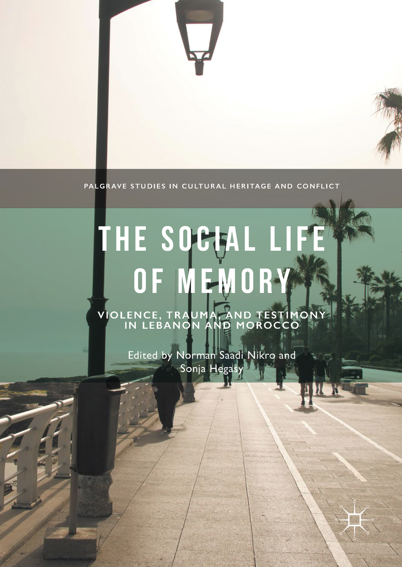 Hegasy, Sonja - The Social Life of Memory, ebook