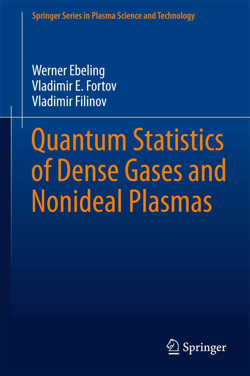 Ebeling, Werner - Quantum Statistics of Dense Gases and Nonideal Plasmas, ebook