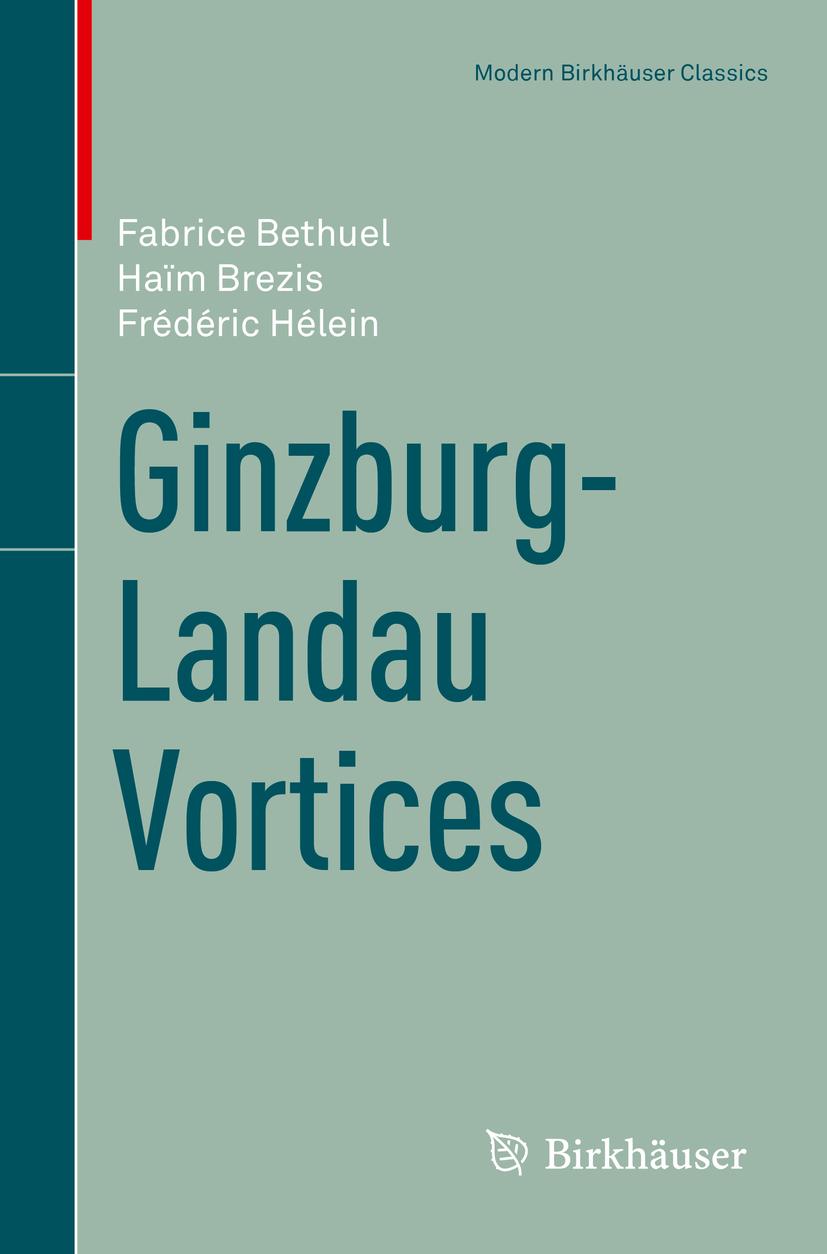 Bethuel, Fabrice - Ginzburg-Landau Vortices, ebook