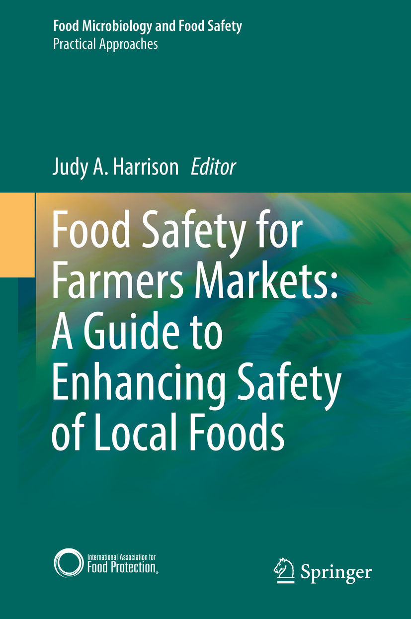 Harrison, Judy A. - Food Safety for Farmers Markets:  A Guide to Enhancing Safety of Local Foods, e-kirja
