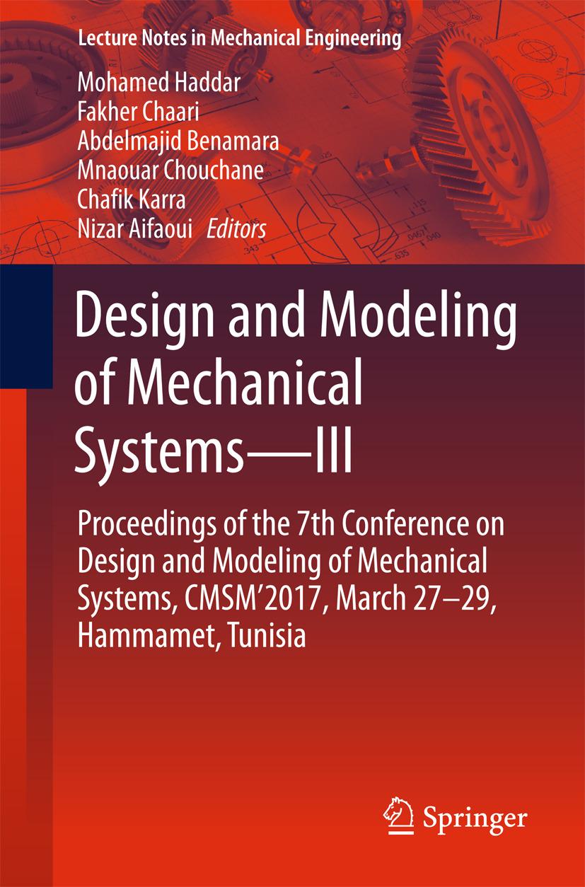 Aifaoui, Nizar - Design and Modeling of Mechanical Systems—III, ebook