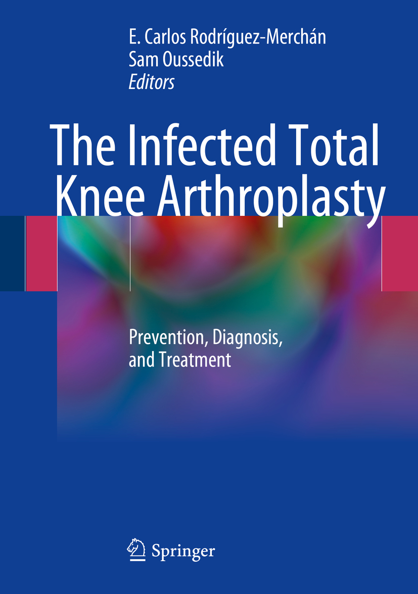 Oussedik, Sam - The Infected Total Knee Arthroplasty, ebook