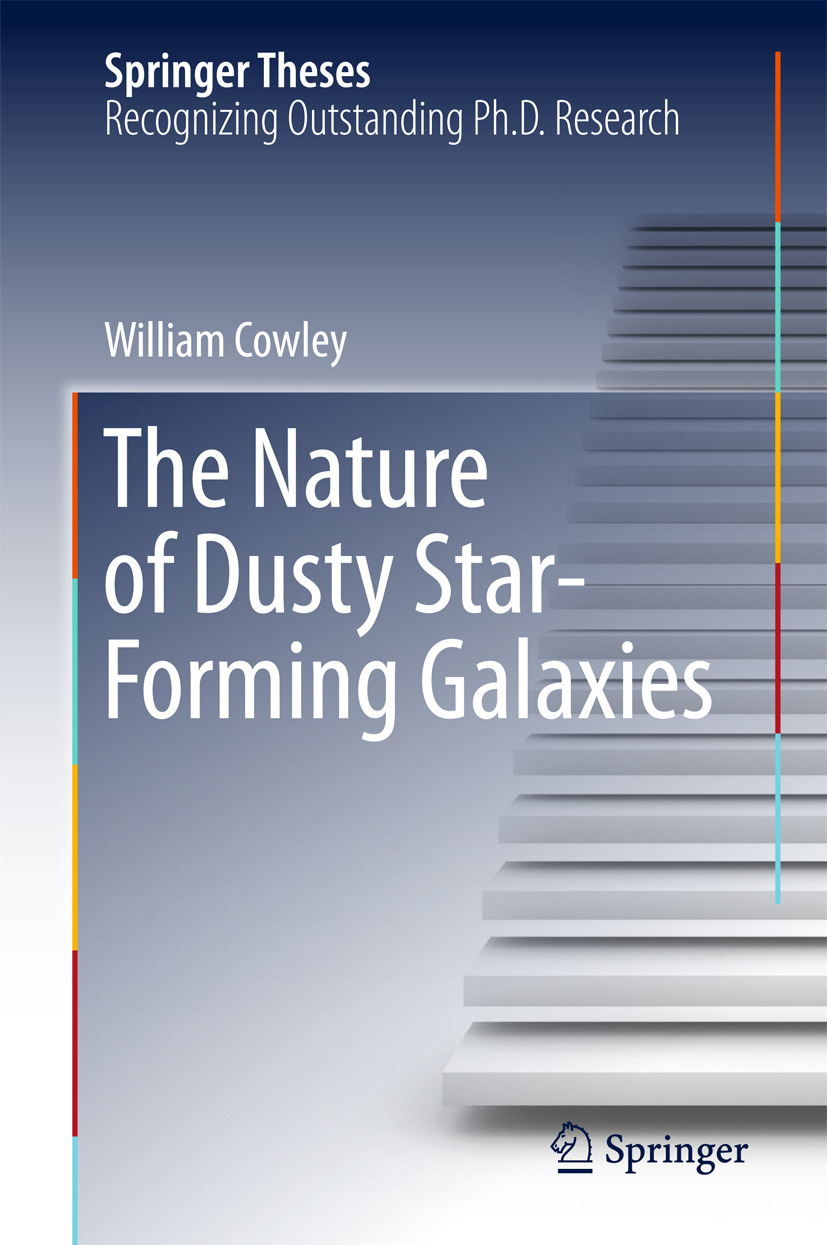 Cowley, William - The Nature of Dusty Star-Forming Galaxies, ebook