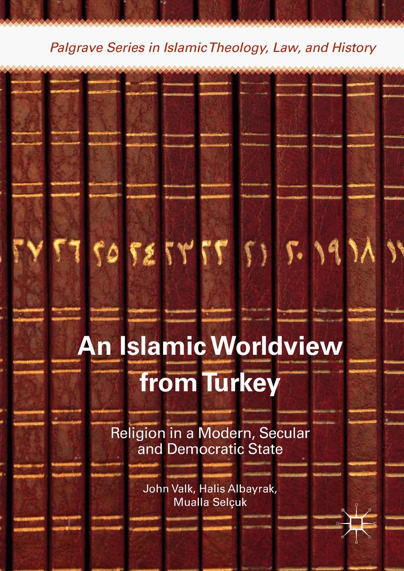 Albayrak, Halis - An Islamic Worldview from Turkey, ebook