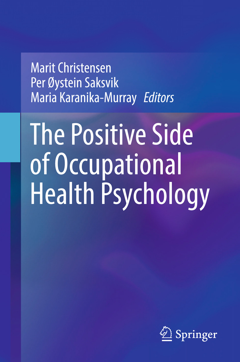 Christensen, Marit - The Positive Side of Occupational Health Psychology, ebook