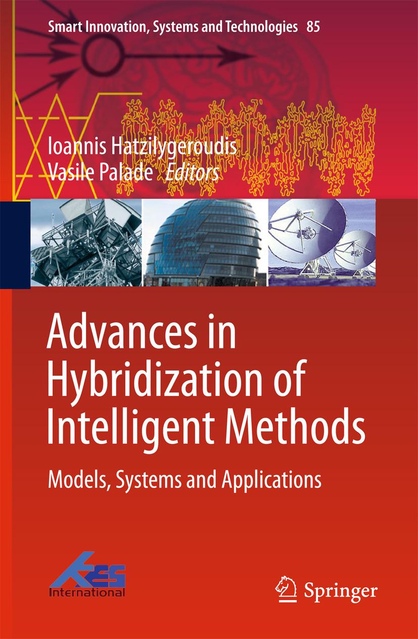 Hatzilygeroudis, Ioannis - Advances in Hybridization of Intelligent Methods, ebook