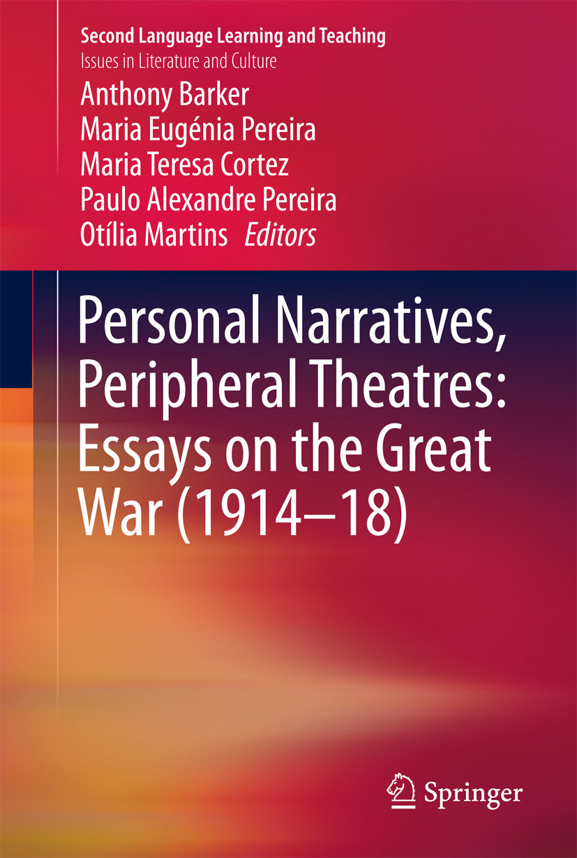 Barker, Anthony - Personal Narratives, Peripheral Theatres: Essays on the Great War (1914–18), ebook