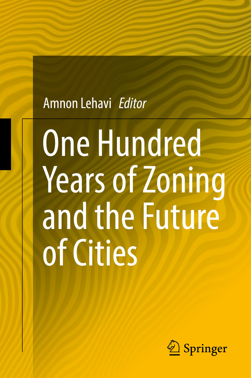 Lehavi, Amnon - One Hundred Years of Zoning and the Future of Cities, ebook