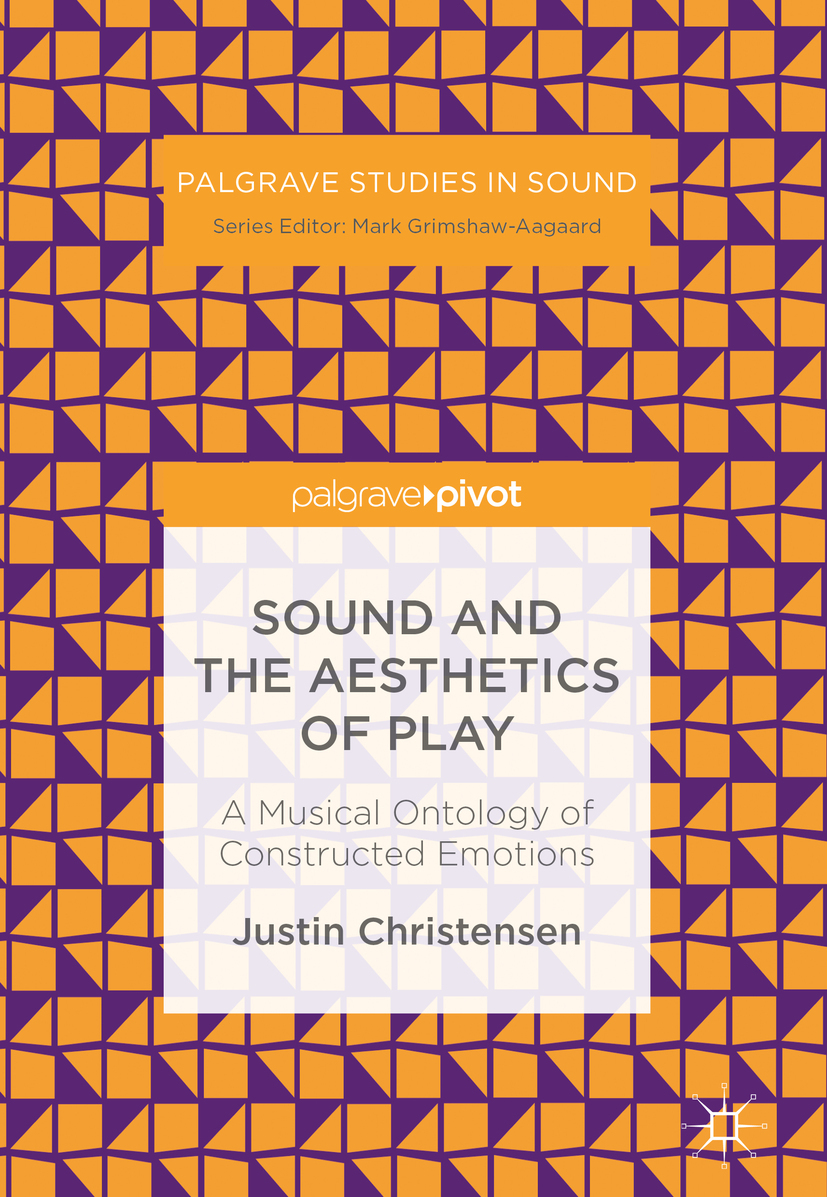 Christensen, Justin - Sound and the Aesthetics of Play, ebook