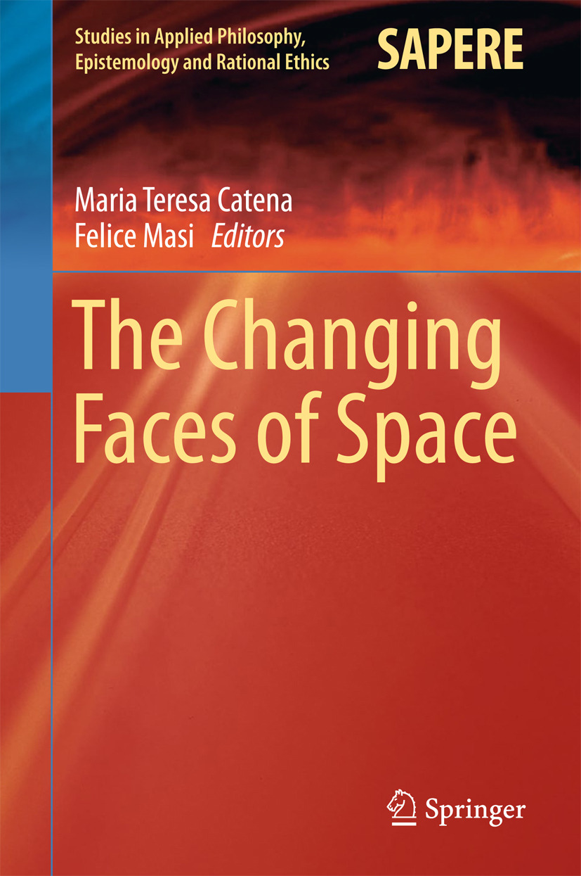 Catena, Maria Teresa - The Changing Faces of Space, ebook