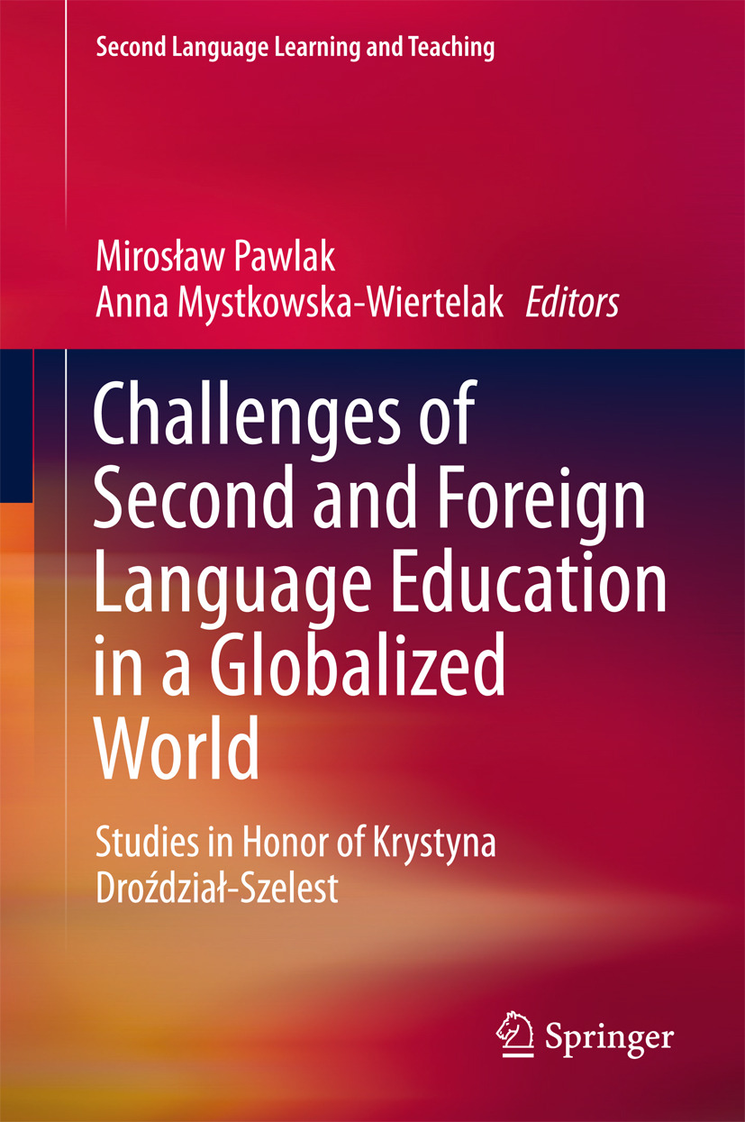 Mystkowska-Wiertelak, Anna - Challenges of Second and Foreign Language Education in a Globalized World, ebook