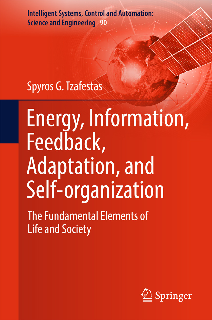 Tzafestas, Spyros G - Energy, Information, Feedback, Adaptation, and Self-organization, ebook