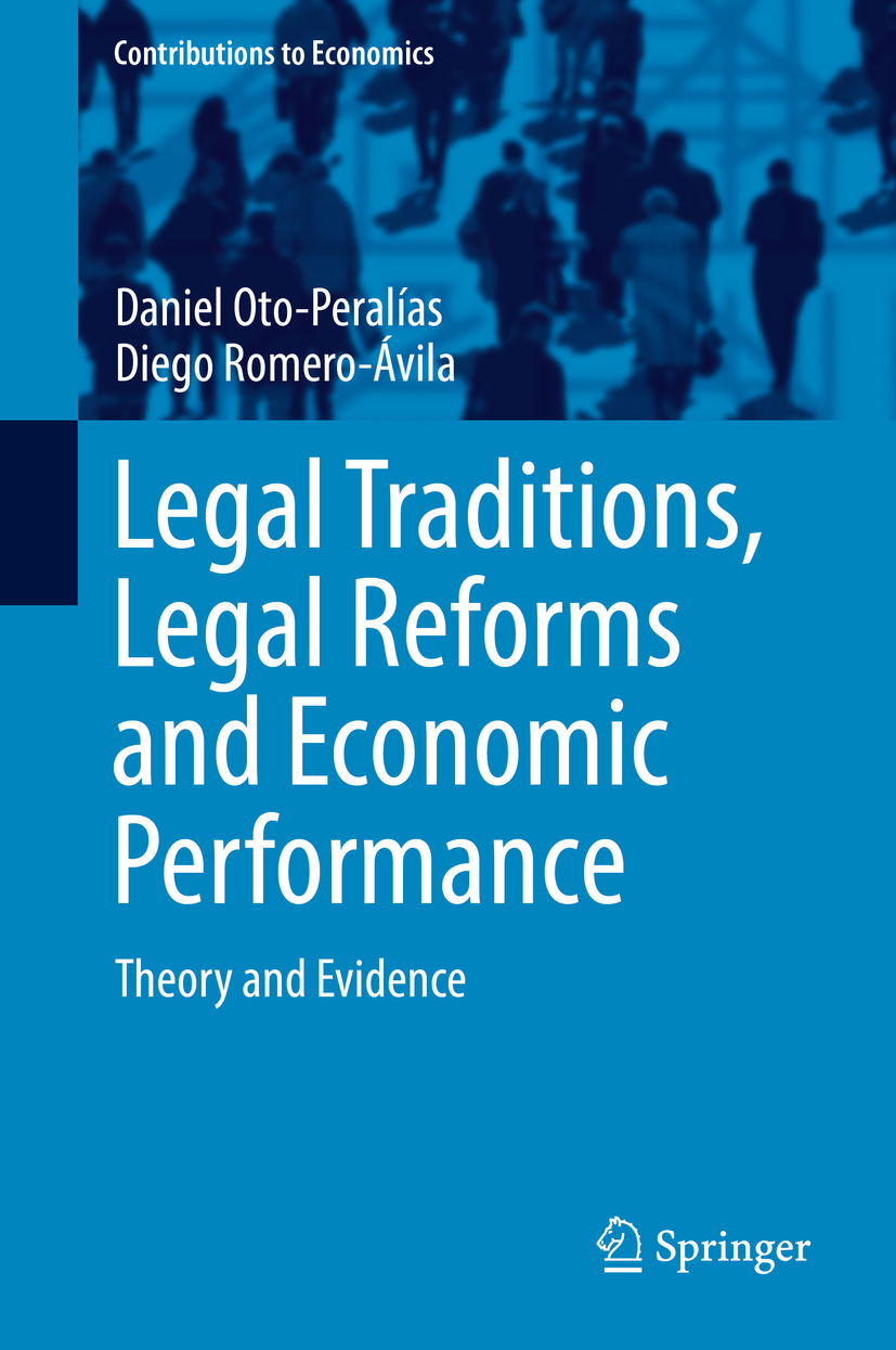Oto-Peralías, Daniel - Legal Traditions, Legal Reforms and Economic Performance, e-bok