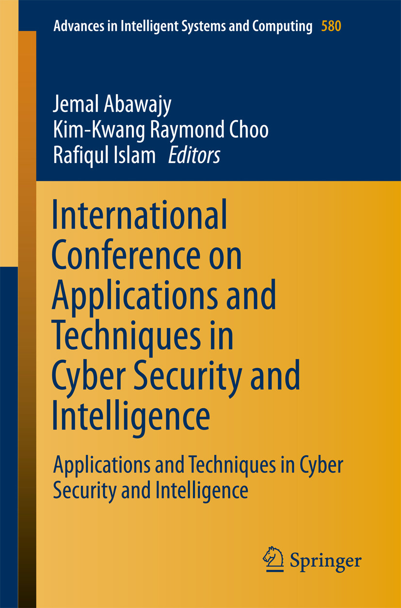 Abawajy, Jemal - International Conference on Applications and Techniques in Cyber Security and Intelligence, ebook