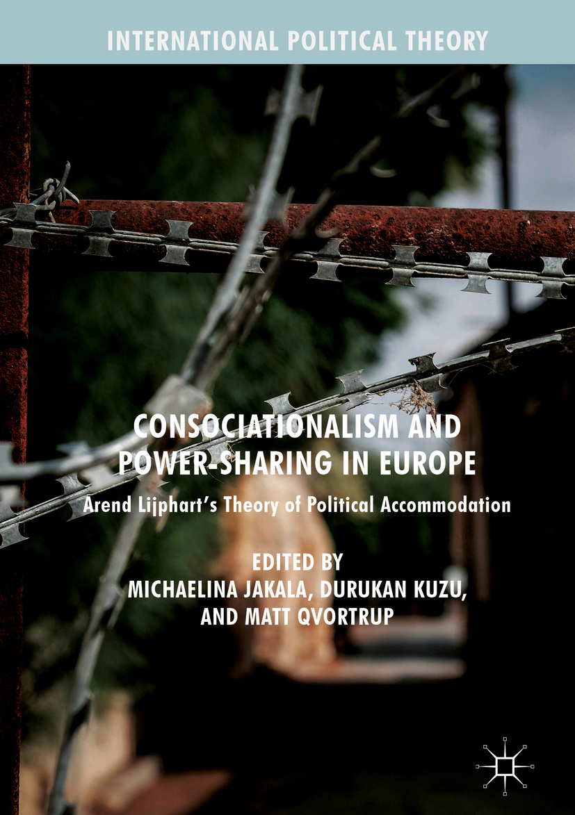 Jakala, Michaelina - Consociationalism and Power-Sharing in Europe, ebook