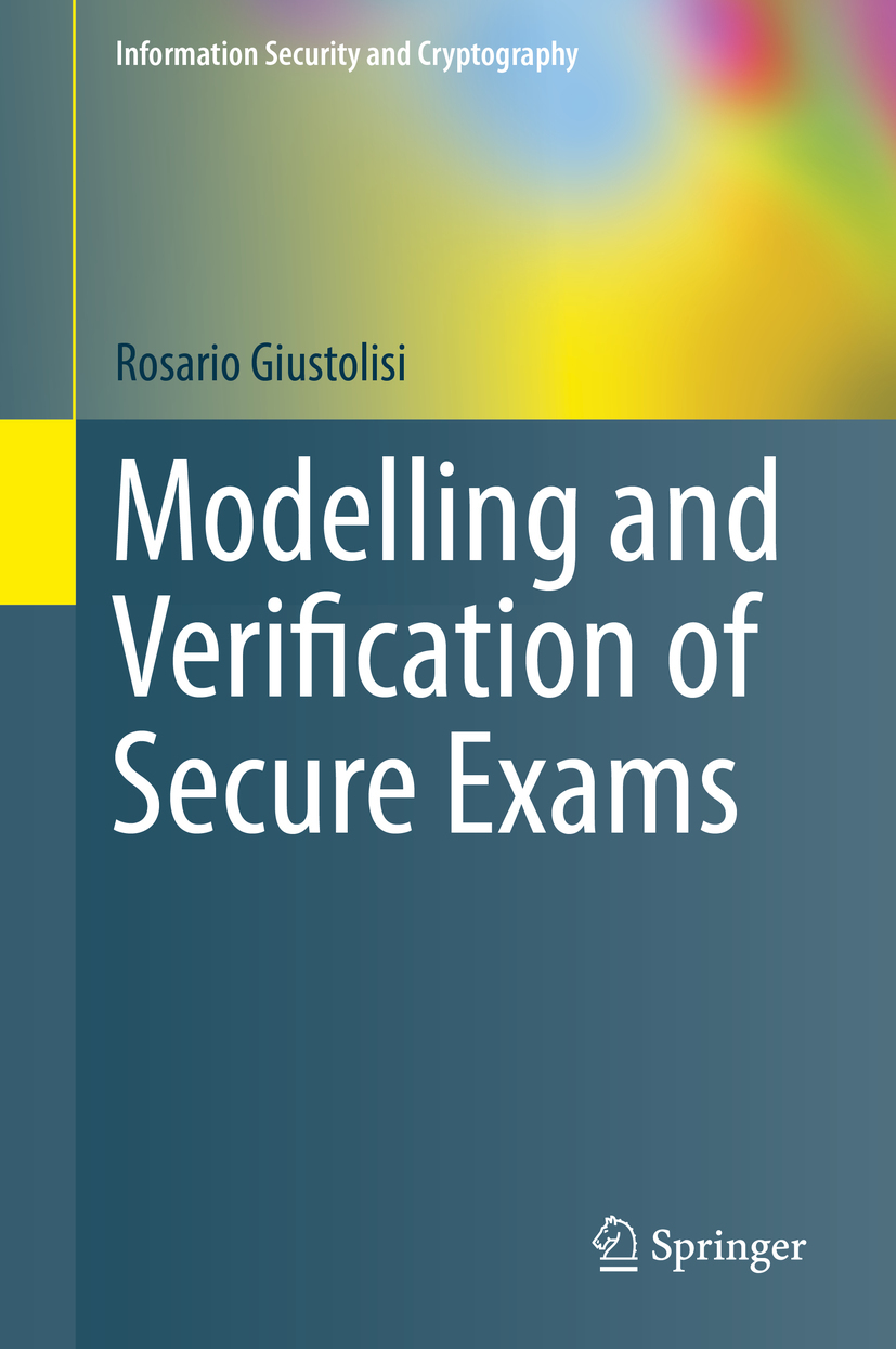 Giustolisi, Rosario - Modelling and Verification of Secure Exams, ebook