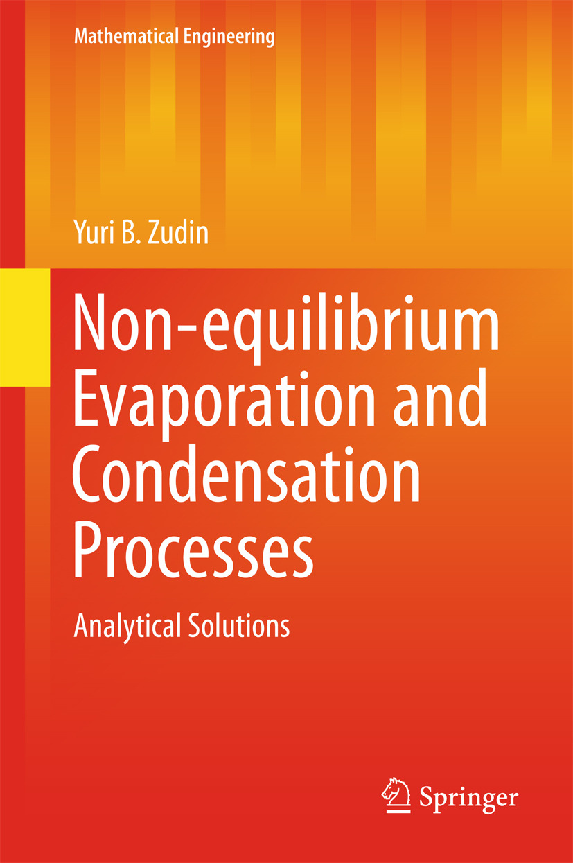 Zudin, Yuri B. - Non-equilibrium Evaporation and Condensation Processes, ebook