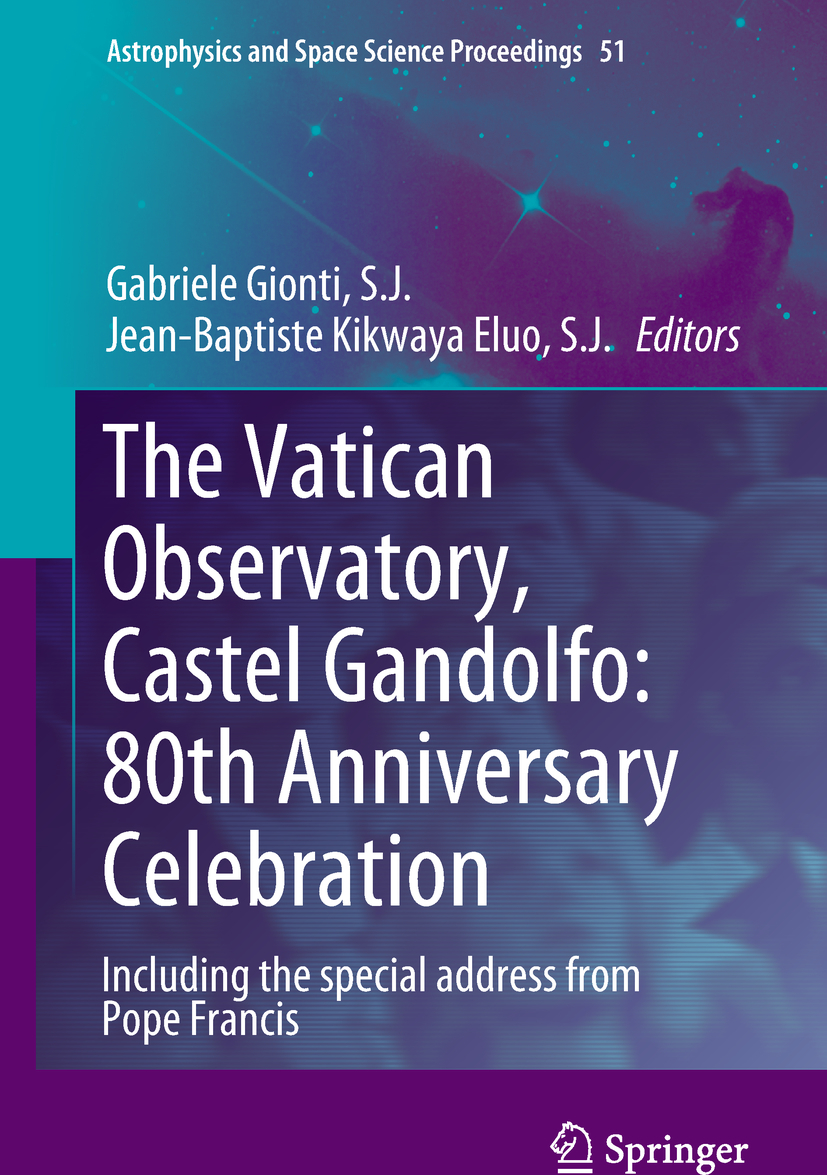 J., Gabriele Gionti, S. - The Vatican Observatory, Castel Gandolfo: 80th Anniversary Celebration, ebook