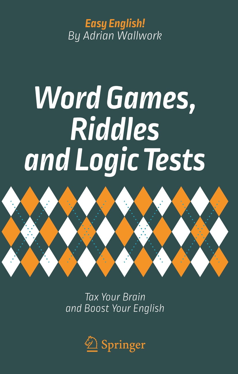 Wallwork, Adrian - Word Games, Riddles and Logic Tests, ebook