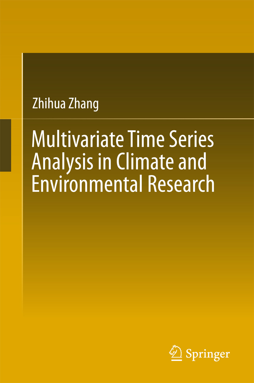 Zhang, Zhihua - Multivariate Time Series Analysis in Climate and Environmental Research, ebook