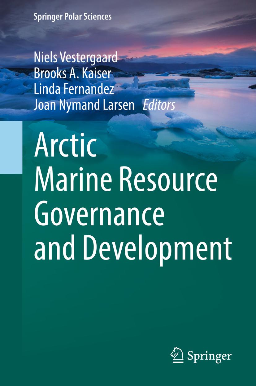 Fernandez, Linda - Arctic Marine Resource Governance and Development, ebook
