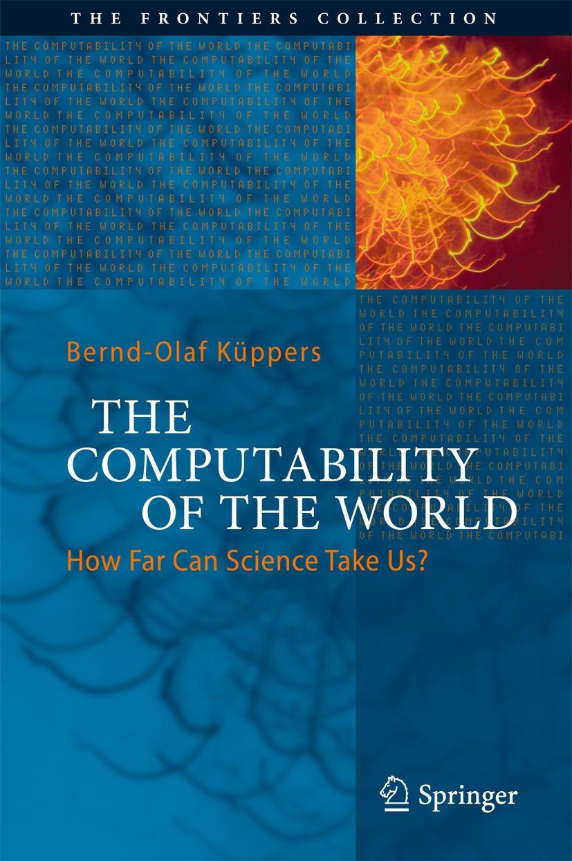 Küppers, Bernd-Olaf - The Computability of the World, ebook