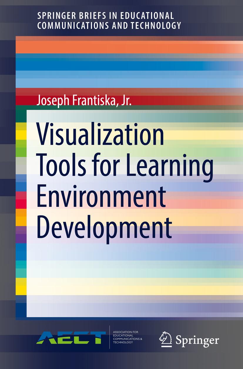 Jr., Joseph Frantiska, - Visualization Tools for Learning Environment Development, ebook