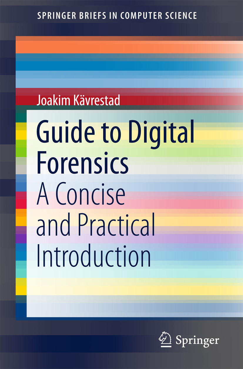 Kävrestad, Joakim - Guide to Digital Forensics, ebook