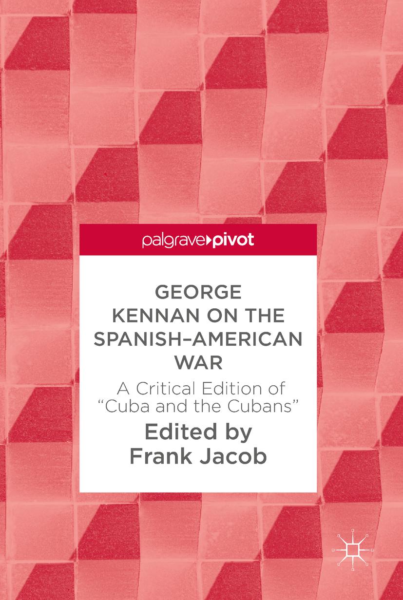 Jacob, Frank - George Kennan on the Spanish-American War, ebook