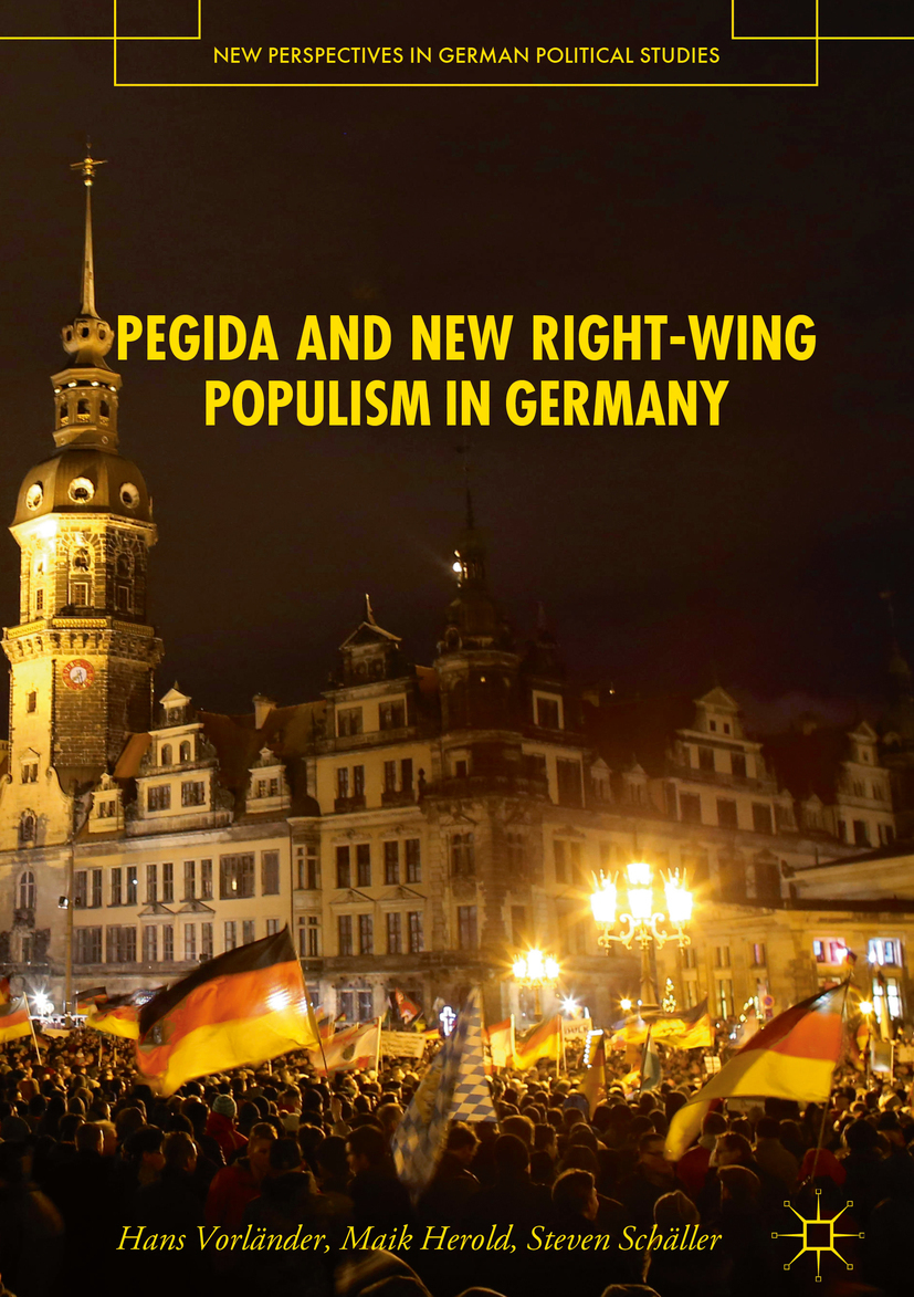 Herold, Maik - PEGIDA and New Right-Wing Populism in Germany, ebook