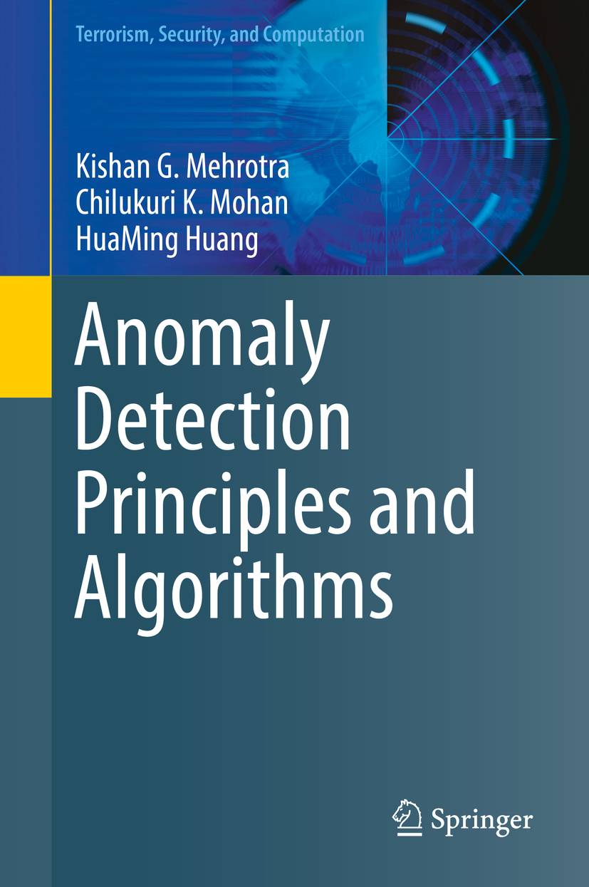 Huang, HuaMing - Anomaly Detection Principles and Algorithms, ebook