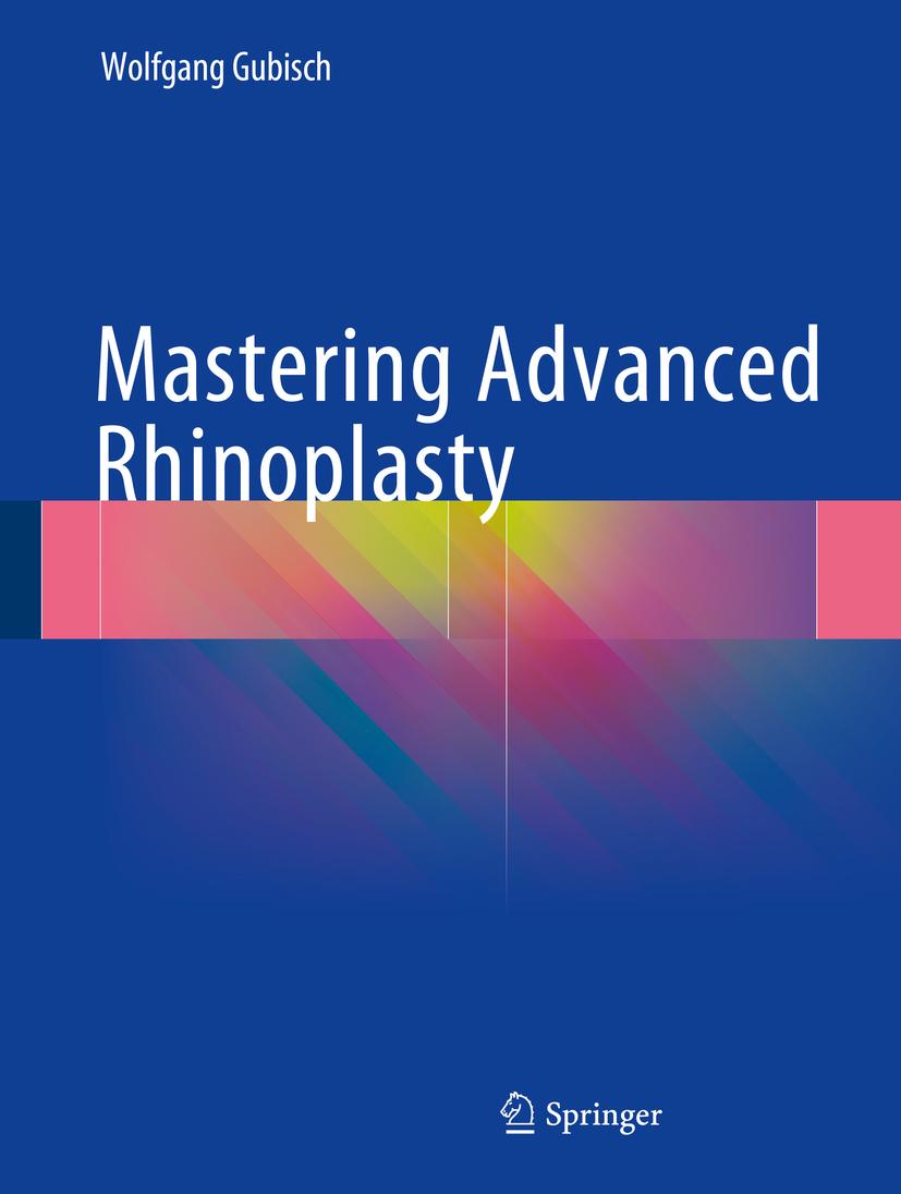 Gubisch, Wolfgang - Mastering Advanced Rhinoplasty, ebook