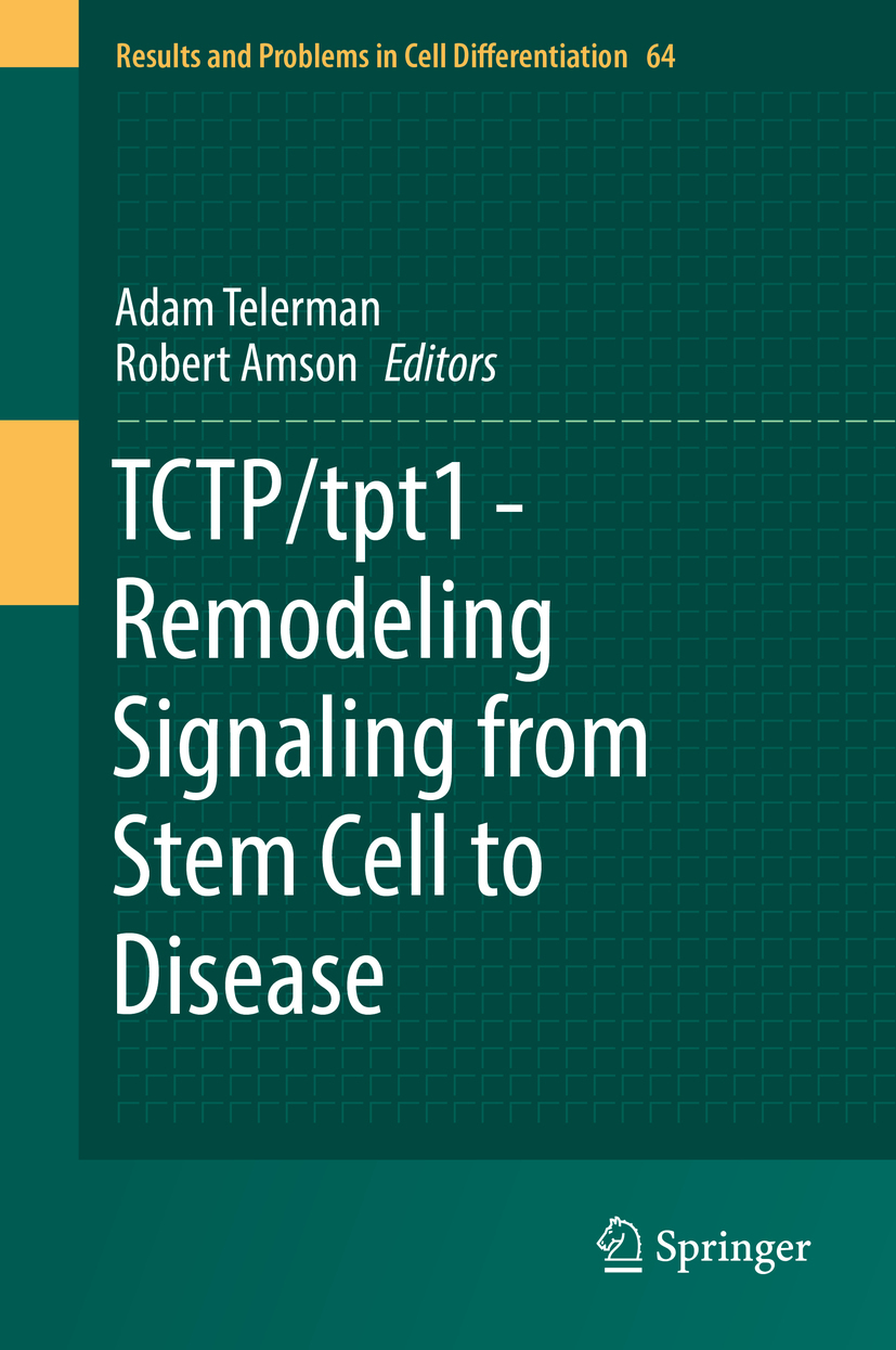 Amson, Robert - TCTP/tpt1 - Remodeling Signaling from Stem Cell to Disease, ebook