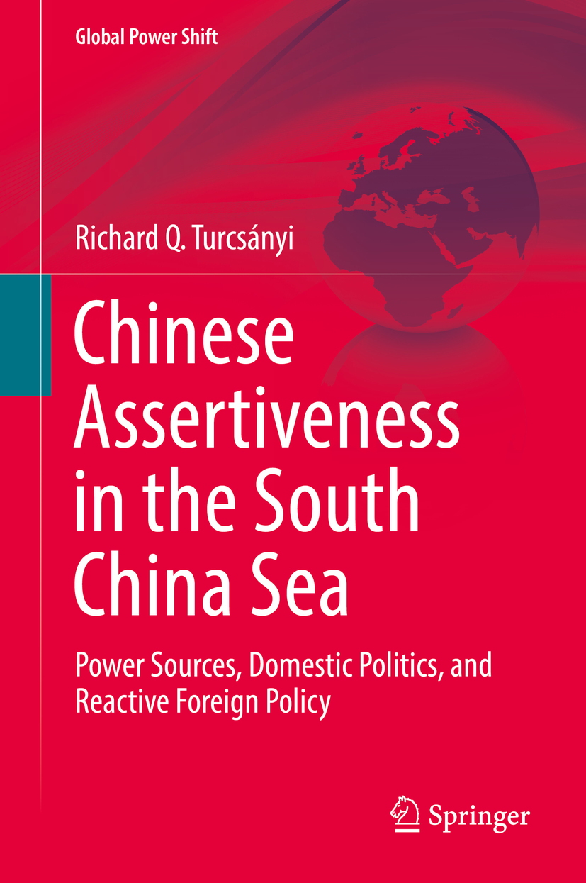 Turcsányi, Richard Q. - Chinese Assertiveness in the South China Sea, ebook