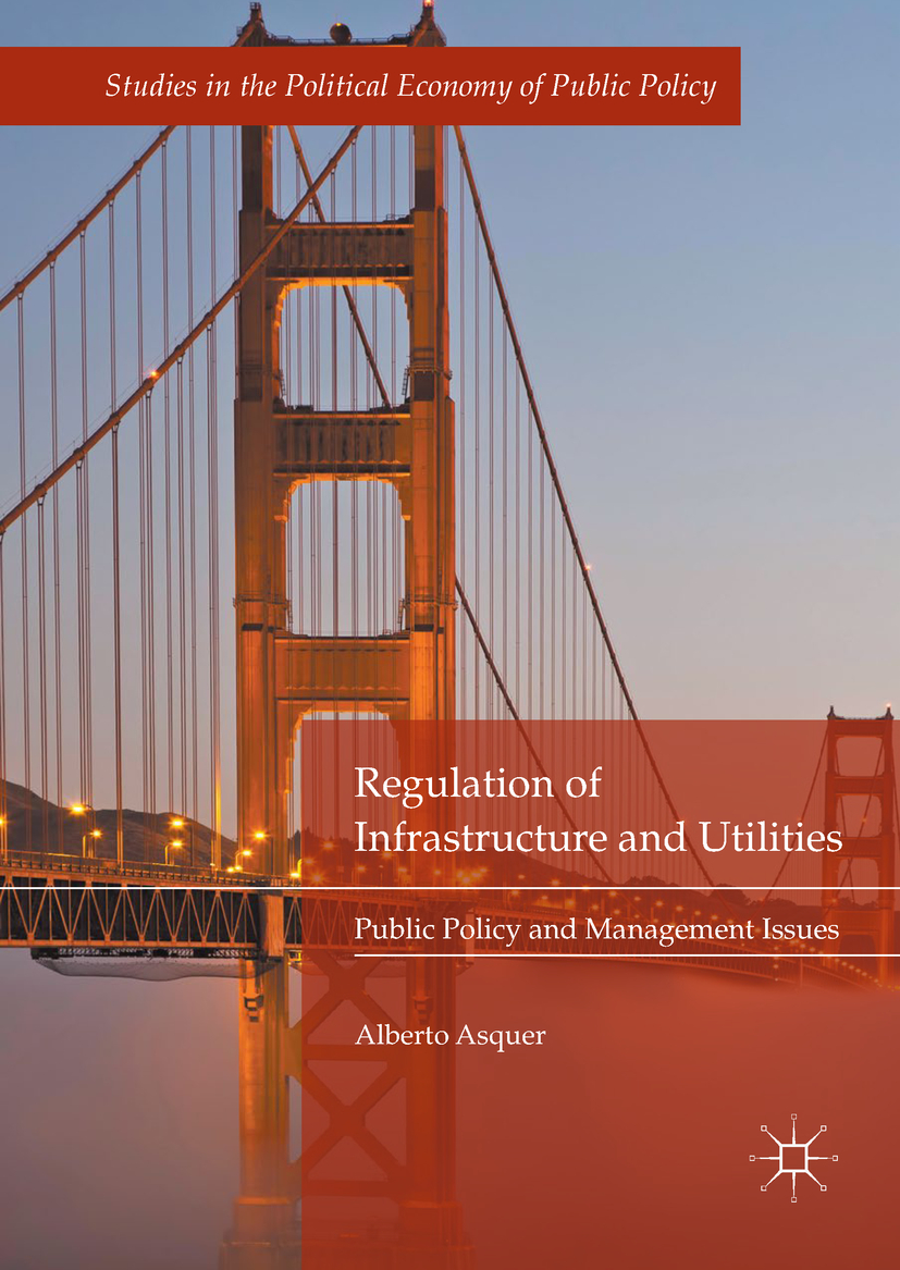 Asquer, Alberto - Regulation of Infrastructure and Utilities, ebook