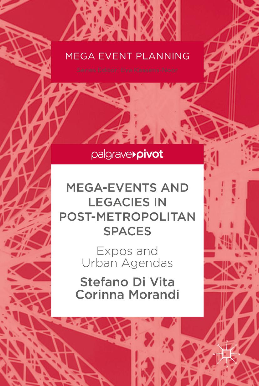 Morandi, Corinna - Mega-Events and Legacies in Post-Metropolitan Spaces, ebook