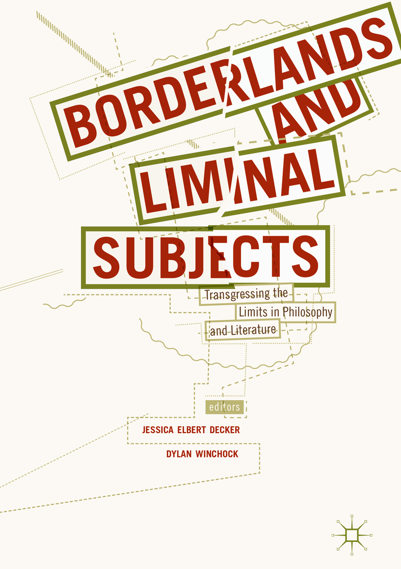 Decker, Jessica Elbert - Borderlands and Liminal Subjects, ebook
