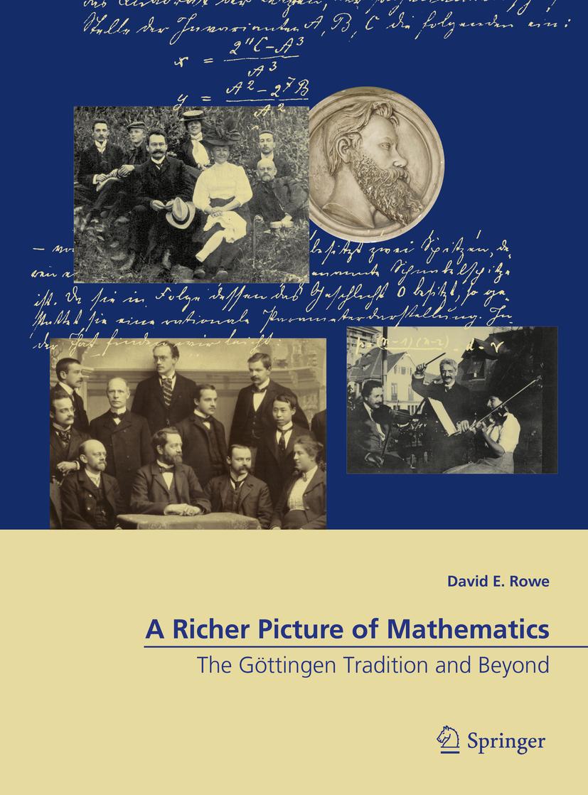 Rowe, David E. - A Richer Picture of Mathematics, ebook