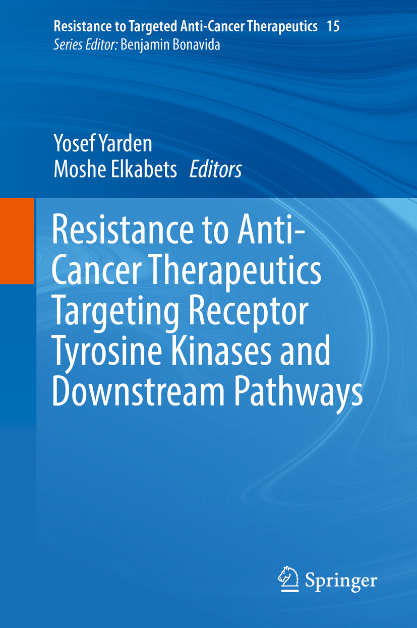 Elkabets, Moshe - Resistance to Anti-Cancer Therapeutics Targeting Receptor Tyrosine Kinases and Downstream Pathways, ebook