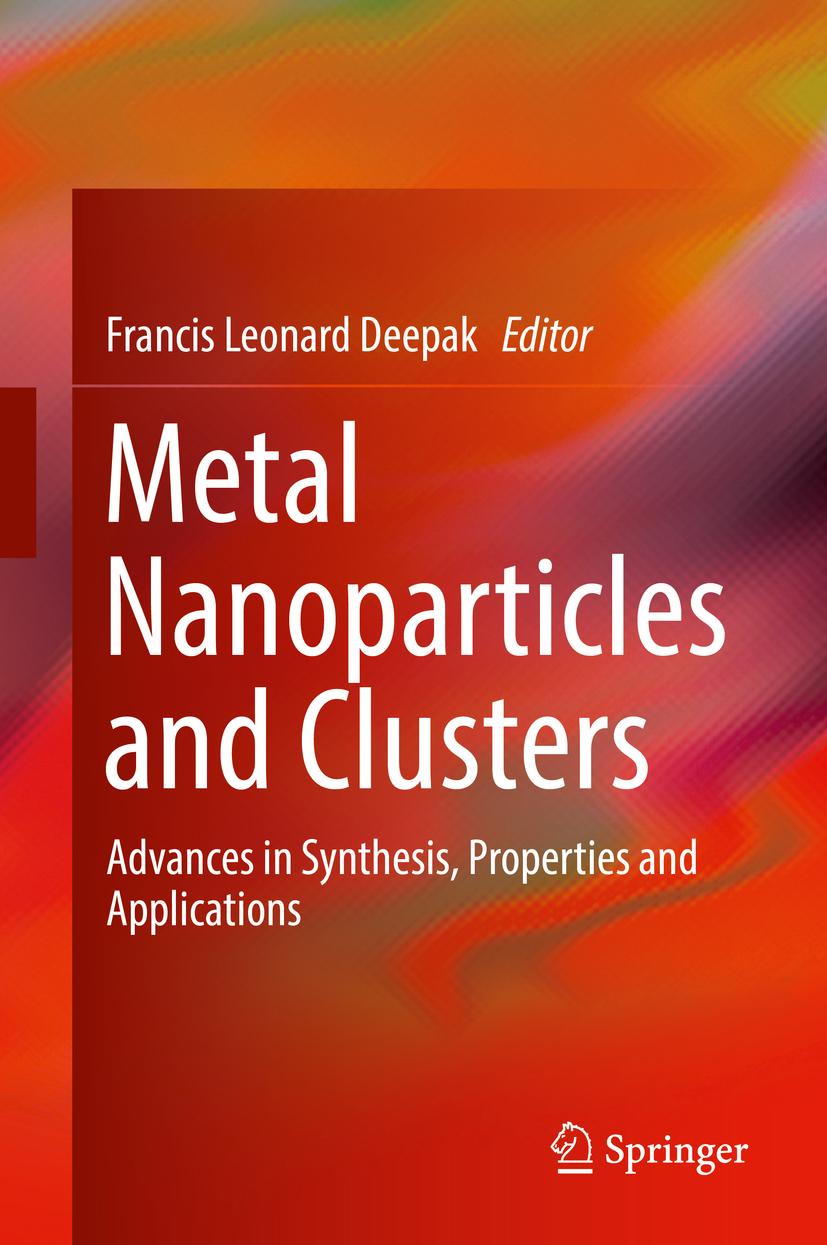 Deepak, Francis Leonard - Metal Nanoparticles and Clusters, ebook