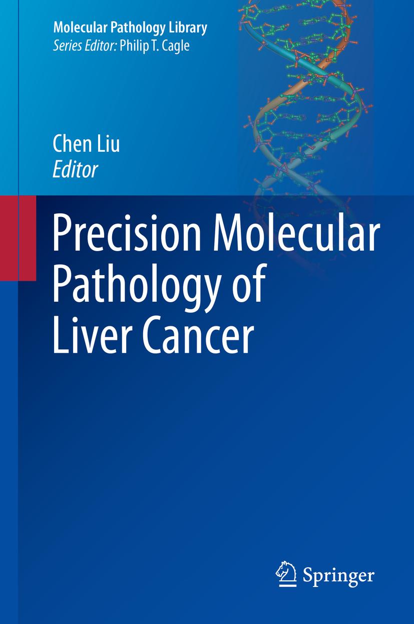 Liu, Chen - Precision Molecular Pathology of Liver Cancer, ebook