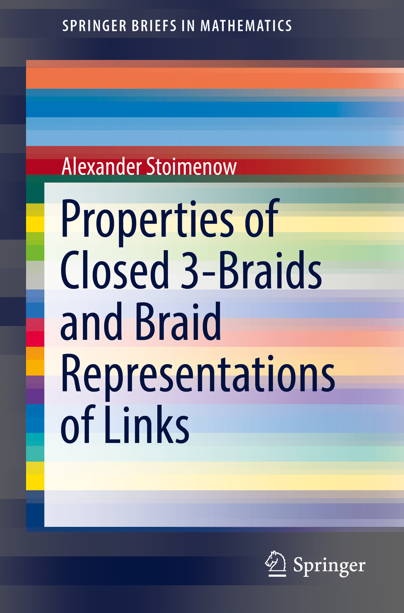 Stoimenow, Alexander - Properties of Closed 3-Braids and Braid Representations of Links, ebook