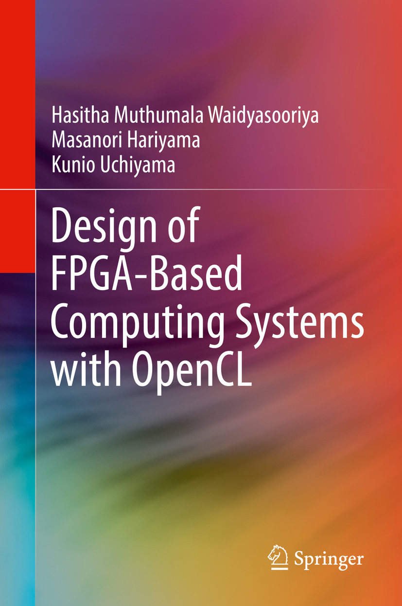Hariyama, Masanori - Design of FPGA-Based Computing Systems with OpenCL, ebook